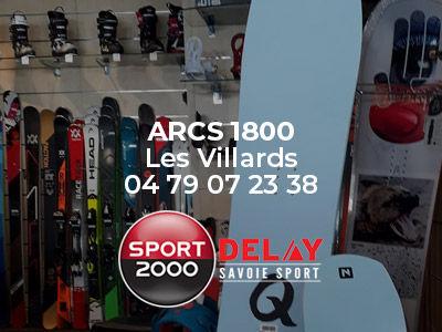 Location de skis aux Arcs 1800 avec Sport 2000 Delay Savoie Sport