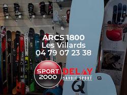 Location de skis Arc 1800 avec Sport 2000 Delay Savoie Sport